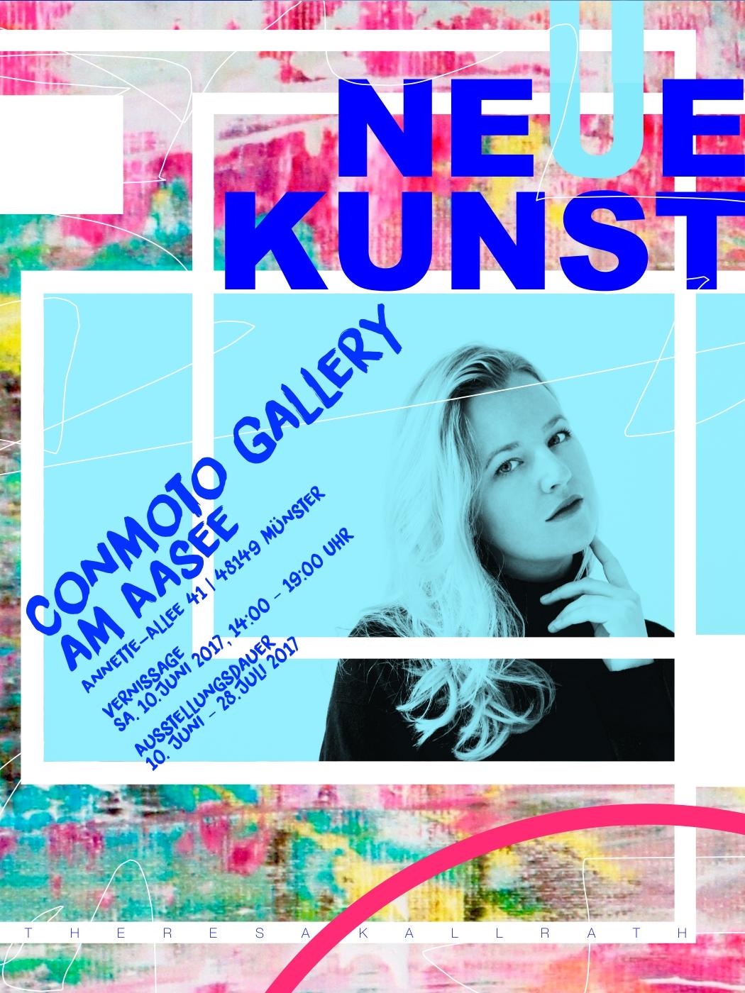 Conmoto Gallery Münster theresa Kallrath Juni 2017 Exhibition Ausstellung