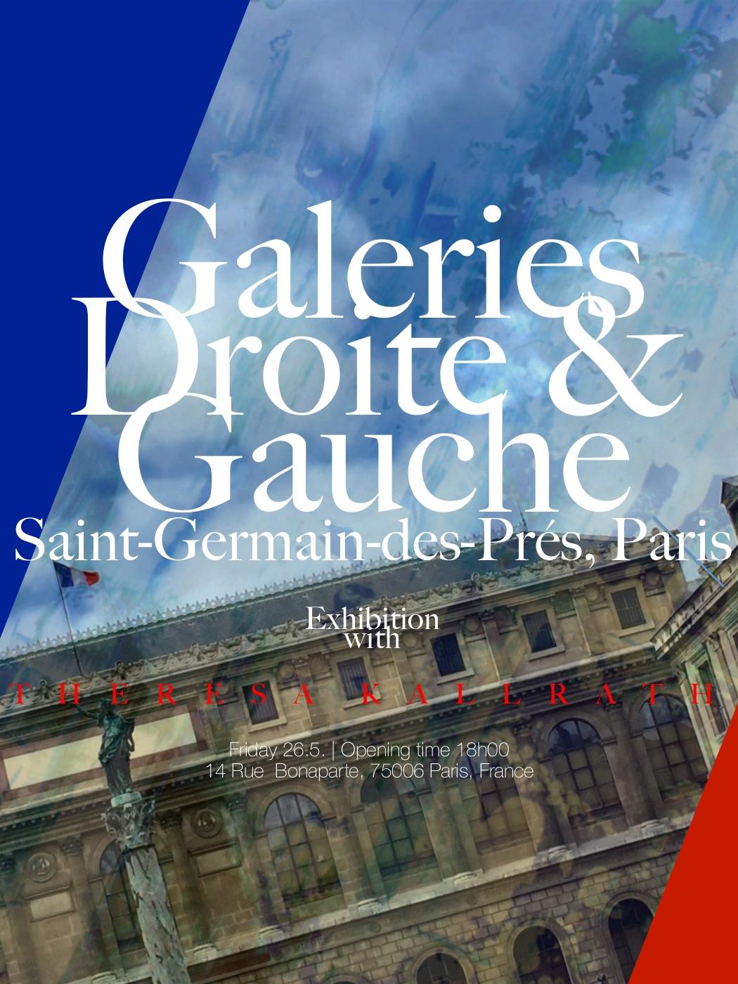 Galeries Droite & Gauche Paris Exhibition Theresa Kallrath 2017