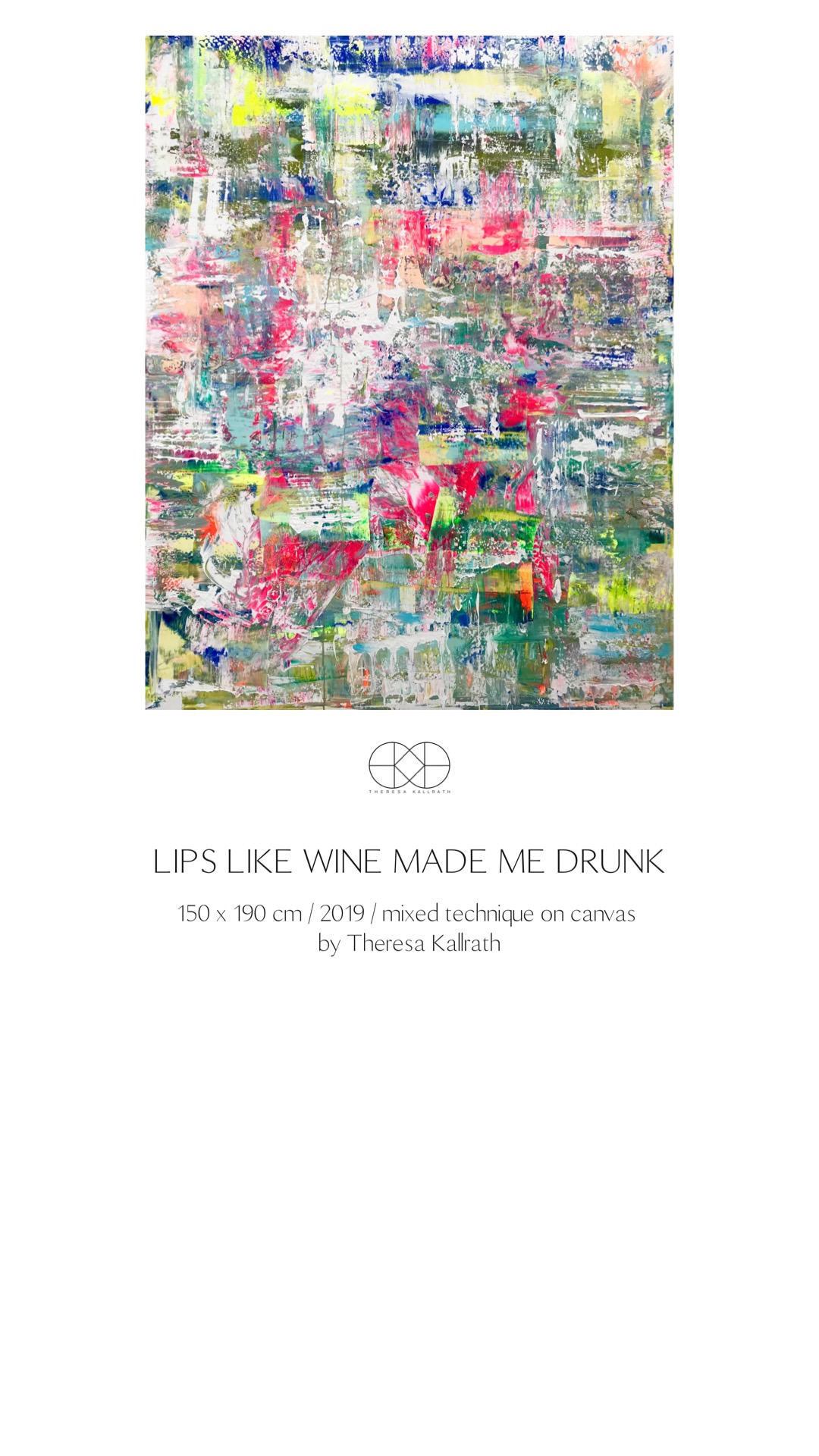 Theresa Kallrath_Lips like wine made me drunk_2019